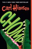 Book Cover Image. Title: Chomp, Author: Carl Hiaasen