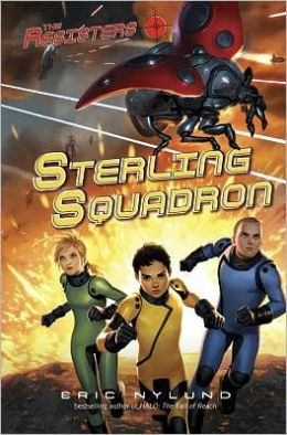 Sterling Squadron (Resisters Series #2)