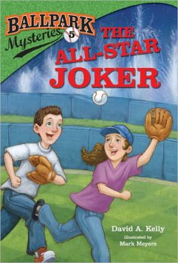 The All-Star Joker (Ballpark Mysteries Series #5)