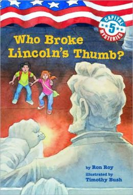 Who Broke Lincoln's Thumb (Capital Mysteries Series #5)