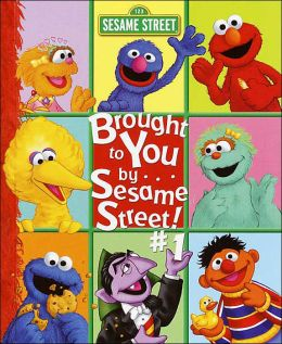 Brought to You by . . . Sesame Street