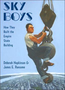 Sky Boys: Building the Empire State Building