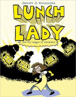 Lunch Lady and the League of Librarians (Lunch Lady Series #2)