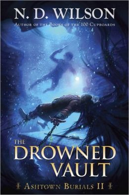 The Drowned Vault (Ashtown Burials Series #2)