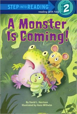 A Monster is Coming! (Step into Reading Book Series: A Step 2 Book)