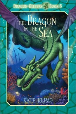The Dragon in the Sea (Dragon Keepers Series #5)