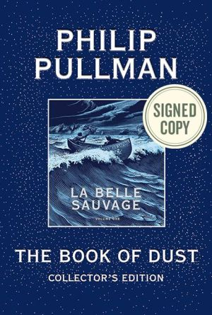 The Book of Dust: La Belle Sauvage Collector's Edition