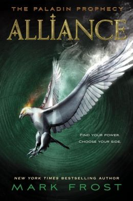 Alliance (The Paladin Prophecy Series #2)