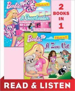 I Can Be...A Zoo Vet/I Can Be...A Cheerleader (Barbie): Read & Listen Edition