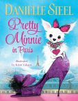 Book Cover Image. Title: Pretty Minnie in Paris, Author: Danielle Steel