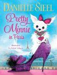 Book Cover Image. Title: Pretty Minnie in Paris, Author: Danielle Steel