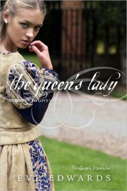 The Queen's Lady (Lacey Chronicles Series #2)