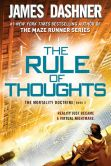 Book Cover Image. Title: The Rule of Thoughts (Mortality Doctrine, Book Two), Author: James Dashner