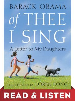 Of Thee I Sing: Read & Listen Edition