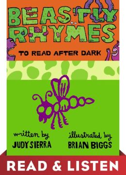 Beastly Rhymes to Read After Dark: Read & Listen Edition