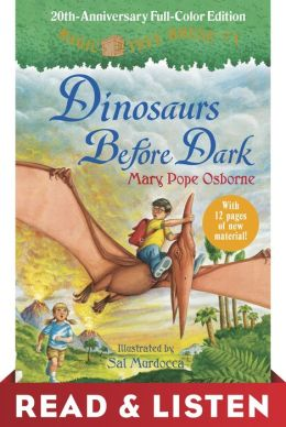 Dinosaurs Before Dark (Magic Tree House 20th Anniversary Edition) Read & Listen Edition