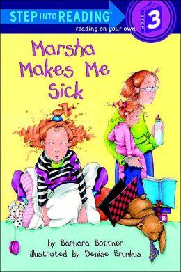 Marsha Makes Me Sick