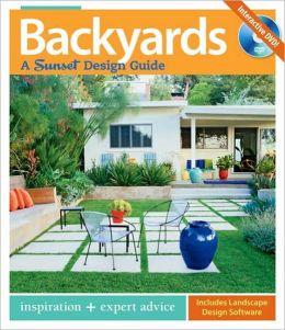 Backyards: A Sunset Design Guide
