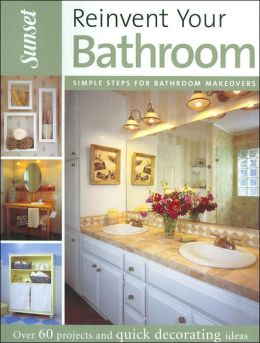 Reinvent Your Bathroom: Simple Steps for Bathroom Makeovers