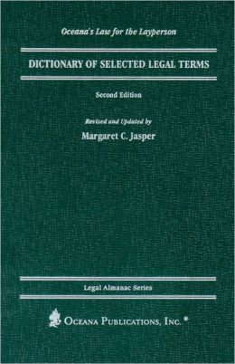Dictionary of Selected Legal Terms