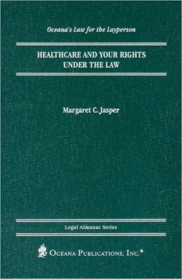 Healthcare and Your Rights under the Law