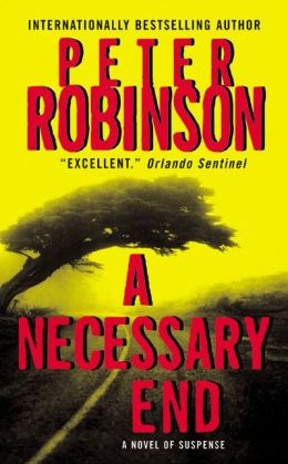 A Necessary End (Inspector Alan Banks Series #3)