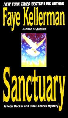 Sanctuary (Peter Decker and Rina Lazarus Series #7)