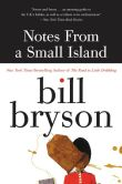 Book Cover Image. Title: Notes from a Small Island, Author: Bill Bryson