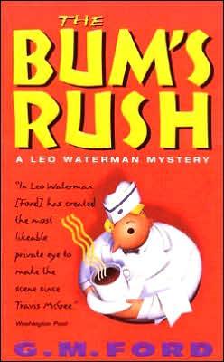 The Bum's Rush (Leo Waterman Series #3)