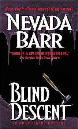 Blind Descent (Anna Pigeon Series #6)