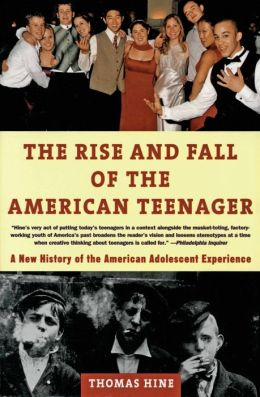 Rise and Fall of the American Teenager
