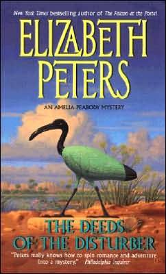 The Deeds of the Disturber (Amelia Peabody Series #5)