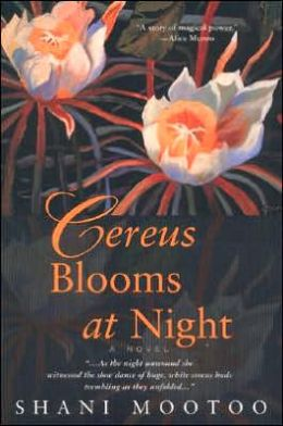 Cereus Blooms at Night: A Novel