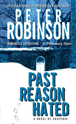 Past Reason Hated (Inspector Alan Banks Series #5)