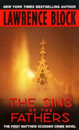 The Sins of the Fathers (Matthew Scudder Series #1)