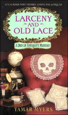 Larceny and Old Lace (Den of Antiquity Series #1)