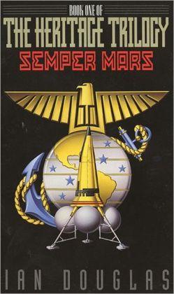 Semper Mars (Heritage Trilogy Series #1)