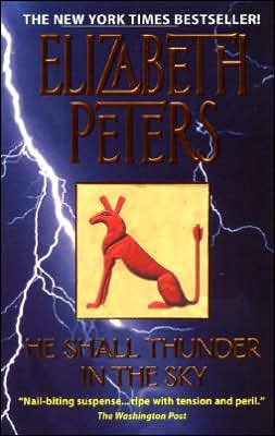 He Shall Thunder in the Sky (Amelia Peabody Series #12)