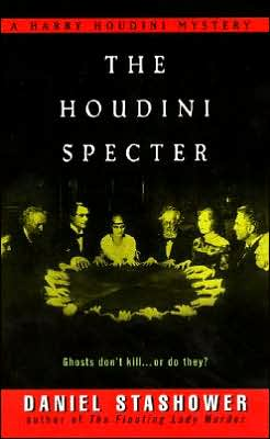 The Houdini Specter (Harry Houdini Mystery Series #3)