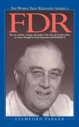 Words That Reshaped America: FDR