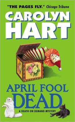 April Fool Dead (Death on Demand Series #13)