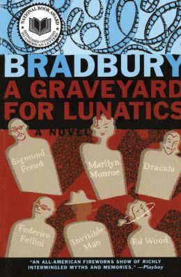 Graveyard for Lunatics