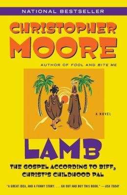 Lamb The Gospel According To Biff Christ S Childhood Pal