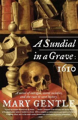Sundial in a Grave: 1610: A Novel