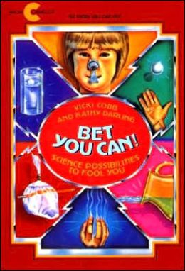Bet You Can!: Science Possibilities to Fool You
