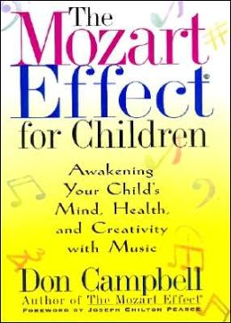 Mozart Effect for Children: Awakening Your Child's Mind, Health and Creativity with Music