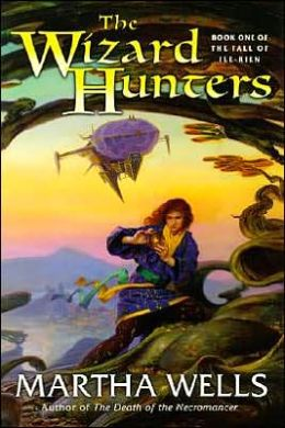 The Wizard Hunters (Fall of Ile-Rien Series #1)