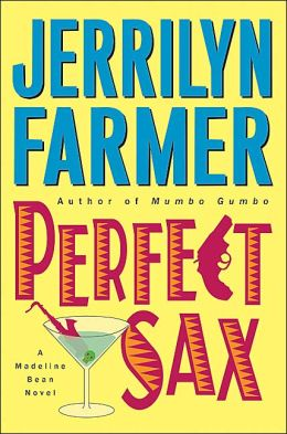 Perfect Sax (Madeline Bean Series #6)