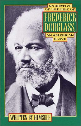 Narrative of the Life of Frederick Douglass, an American Slave: Written by Himself
