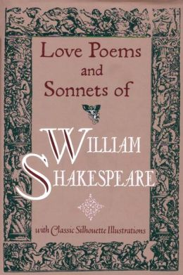 Love Poems and Sonnets of William Shakespeare